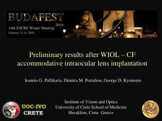 Preliminary results after WIOL – CF accommodative intraocular lens implantation