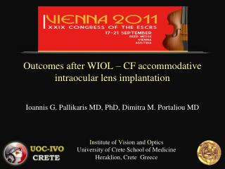 Outcomes after WIOL – CF accommodative intraocular lens implantation