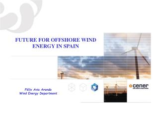 FUTURE FOR OFFSHORE WIND ENERGY IN SPAIN