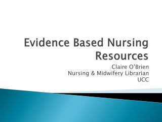 Evidence Based Nursing Resources