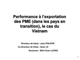 Performance à l'exportation des PME  (dans  les pays en  transition),  le cas du Vietnam