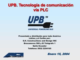 UPB. Tecnolog ía de comunicación vía PLC