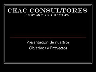 CEAC CONSULTORES SABEMOS DE CALIDAD