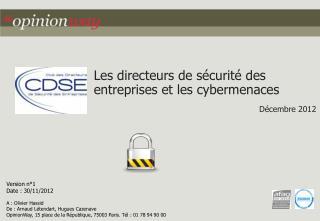 Les  directeurs de sécurité des entreprises  et les  cybermenaces Décembre  2012