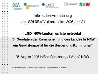 25. August 2005 in Bad Godesberg / LVermA NRW