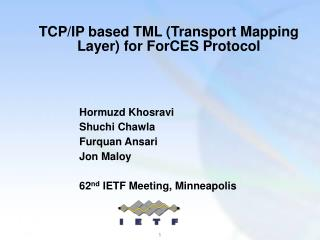 TCP/IP based TML (Transport Mapping Layer) for ForCES Protocol