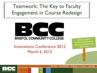Teamwork: The Key to Faculty Engagement in Course Redesign