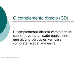 O complemento directo (CD)