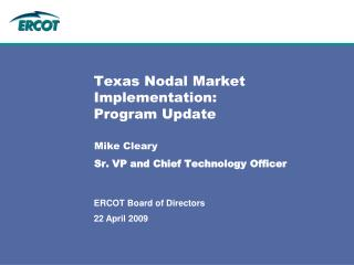 Texas Nodal Market Implementation: Program Update