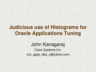 Judicious use of Histograms for Oracle Applications Tuning