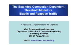 The Extended Connection-Dependent Threshold Model for  Elastic and Adaptive Traffic