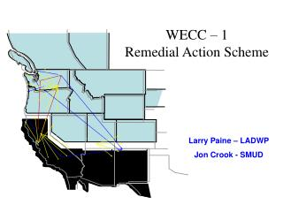 WECC � 1 Remedial Action Scheme