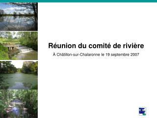 Réunion du comité de rivière À Châtillon-sur-Chalaronne le 19 septembre 2007