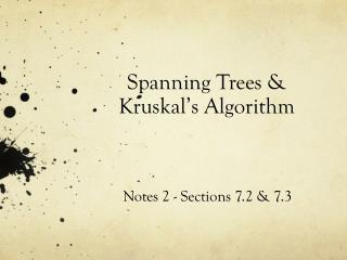 Spanning Trees &  Kruskal's  Algorithm