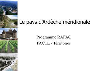Le pays d'Ardèche méridionale