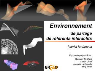 Environnement  de partage  de référents interactifs
