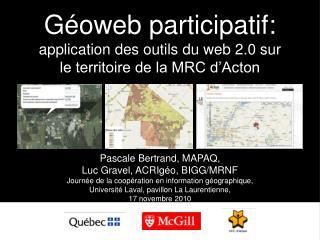 Géoweb participatif:  application des outils du web 2.0 sur le territoire de la MRC d'Acton
