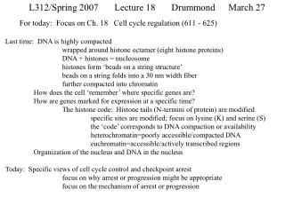 L312/Spring 2007Lecture 18Drummond March 27