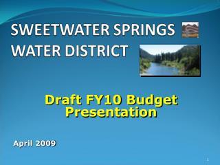 Draft FY10 Budget Presentation