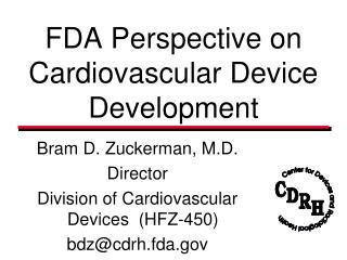 FDA Perspective on Cardiovascular Device Development