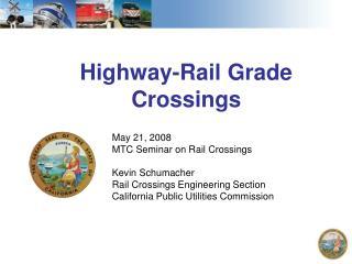 Highway-Rail Grade Crossings