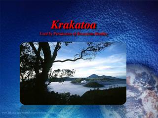 Krakatoa  Used by Permission of Roxcanna Bradley