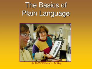 The Basics of   Plain Language