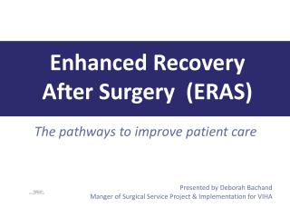 The pathways to improve patient care