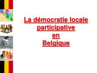 La d�mocratie locale participative en  Belgique