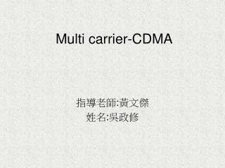 Multi carrier-CDMA