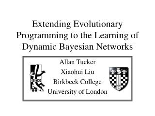 Extending Evolutionary Programming to the Learning of Dynamic Bayesian Networks