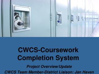 CWCS-Coursework  Completion System