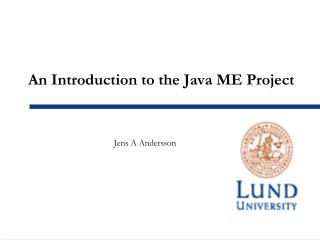An Introduction to the Java ME Project