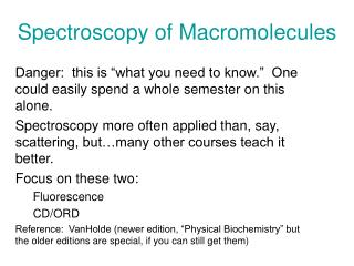 Spectroscopy of Macromolecules