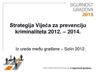 Strategija Vijeća za prevenciju kriminaliteta 2012. – 2014.