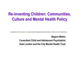 Re-inventing Children: Communities, Culture and Mental Health Policy