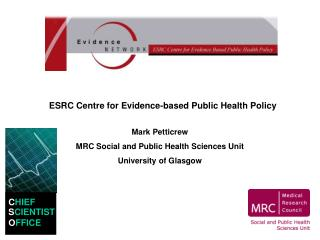 ESRC Centre for Evidence-based Public Health Policy