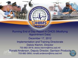 Running End of Day Report in CHCS (Modifying Appointment Data) December 17, 2012