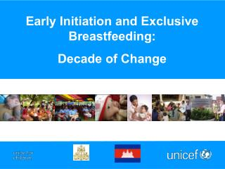 Early Initiation and Exclusive Breastfeeding: Decade of Change