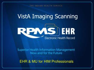VistA Imaging Scanning