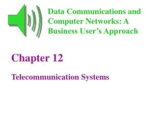 Chapter 12 Telecommunication Systems