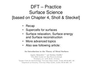 DFT – Practice Surface Science [based on Chapter 4, Sholl & Steckel]