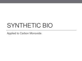Synthetic Bio