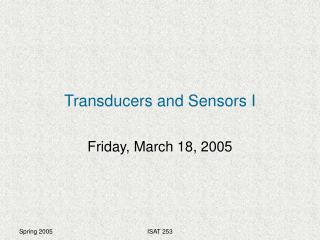 Transducers and Sensors I