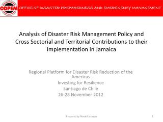 Regional Platform for Disaster Risk Reduction of the Americas Investing for Resilience