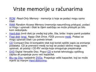 Vrste memorije  u  ra čunarima