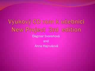 V�ukov� CD  rom  k u?ebnici New Project  3rd   edition