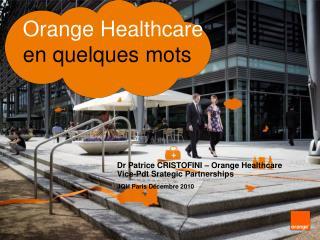 Orange Healthcare en quelques mots