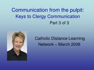 Communication from the pulpit: Keys to Clergy Communication Part 3 of 3