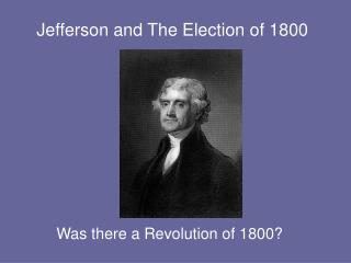 Jefferson and The Election of 1800